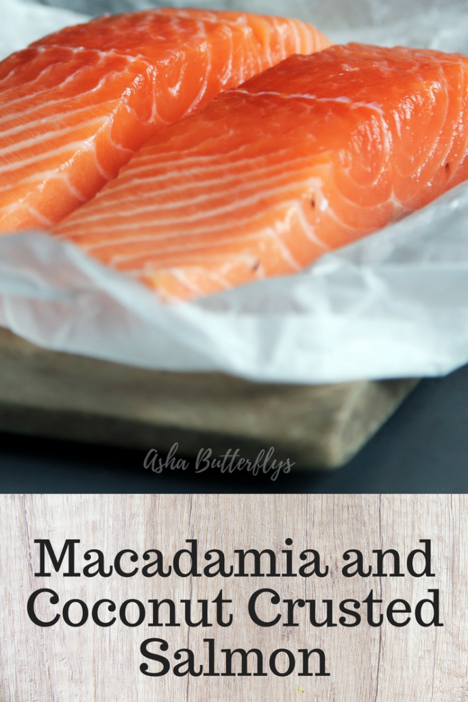 RL : Macadamia and Coconut Crusted Salmon | Asha Butterflys